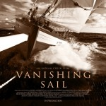 Vanishing Sail, a documentary about traditional wooden sailing boats of the Caribbean